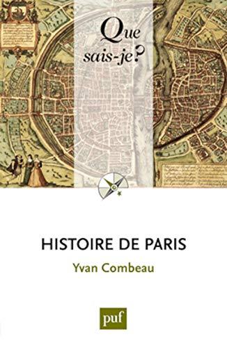 9782130608523: Histoire de Paris (Que sais-je ?)