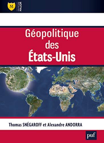 Géopolitique des États-Unis: Snégaroff, Thomas