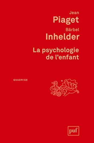 9782130608783: la psychologie de l'enfant (3ed)