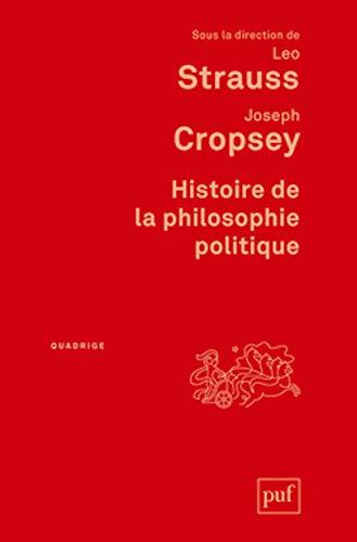 Histoire de la philosophie politique: Joseph Cropsey, Leo Strauss