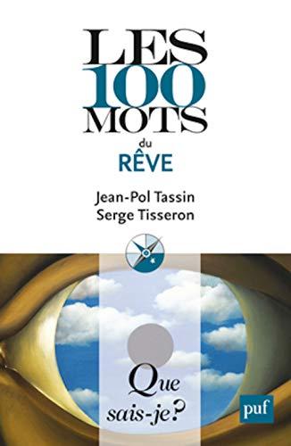 100 mots du rêve (Les): Tassin, Jean-Pol
