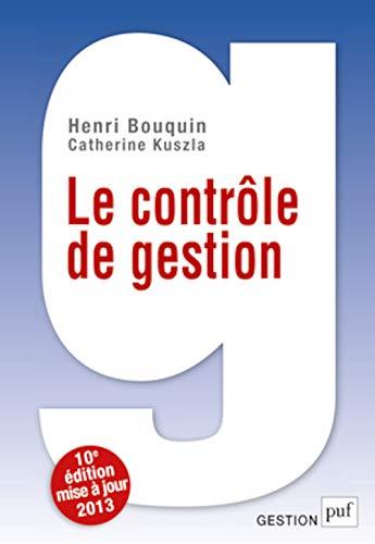 Le contrôle de gestion (10e édition): Henri Bouquin