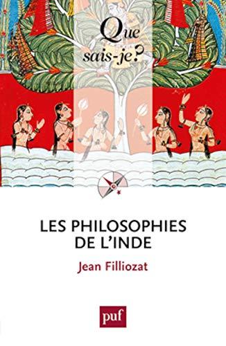 Les philosophies de l'Inde [Broché] Filliozat, Jean: Filliozat, Jean