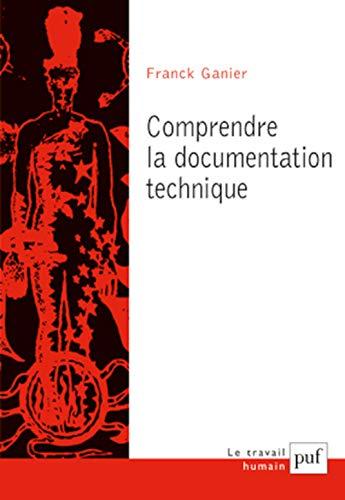 9782130617693: Comprendre la documentation technique