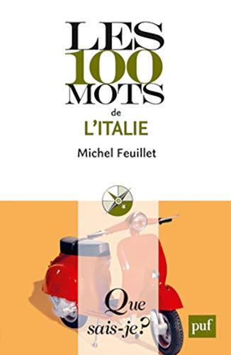 9782130617716: Les 100 mots de l'Italie