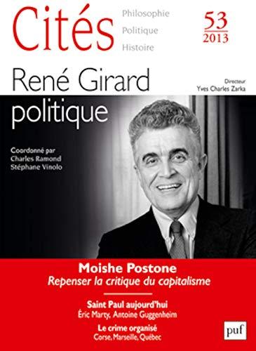 Cités 2013 - N° 53 - René Girard politique Collectif and Yves Charles Zarka