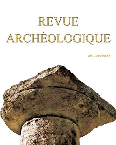 Revue archéologique 2013, no 01: Collectif