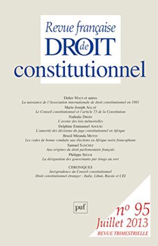 Revue francaise de droit constitutionnel t.95: Puf