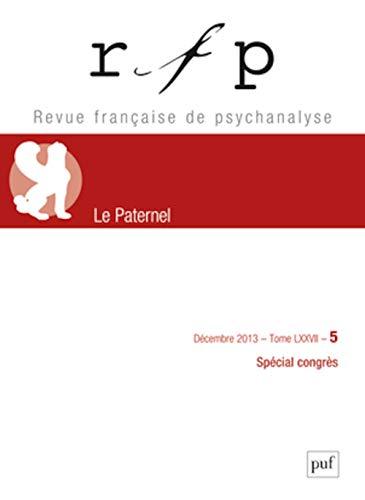 Revue française de psychanalyse, v. 77, no 05: Collectif