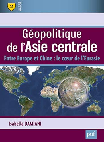Géopolitique de l'Asie centrale: Isabella Damiani