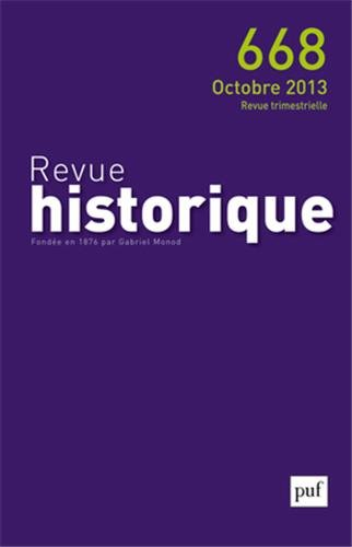 Revue historique 2013 n 668: Puf