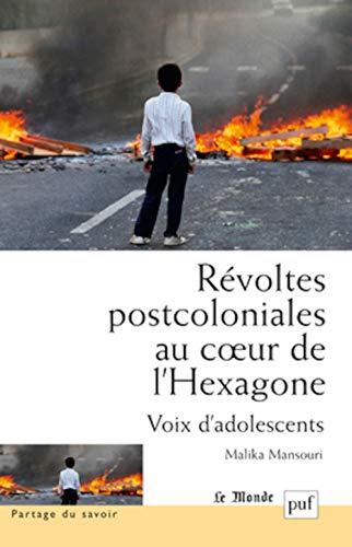 Révoltes postcoloniales au coeur de l'Hexagone: Mansouri, Malika