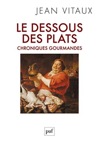 Dessous des plats (Le): Vitaux, Jean