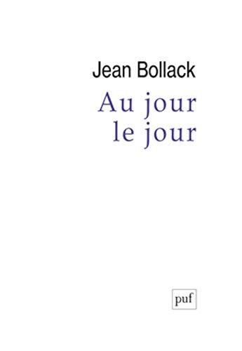 Au jour le jour: Jean Bollack