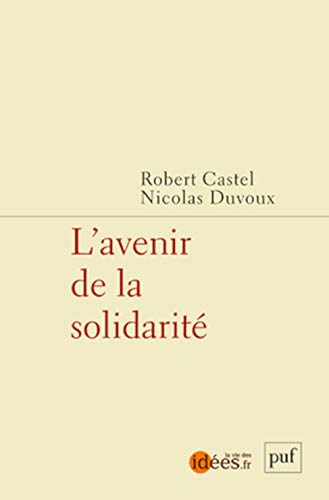Avenir de la solidarité (L'): Castel, Robert