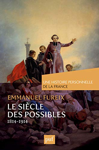 9782130619307: Le siècle des possibles (1814-1914)