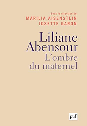 Liliane Abensour: Marilia Aisenstein, Josette Garon