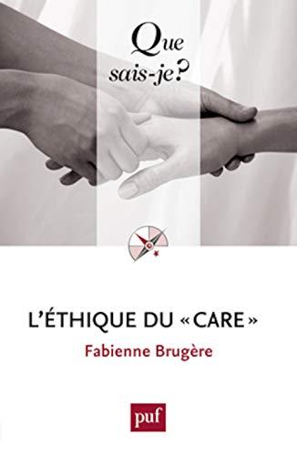 9782130619581: L'éthique du care