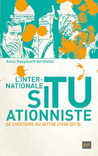 l'internationale situationniste: Anna Trespeuch-Berthelot