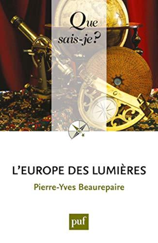 Europe des Lumières (L') [nouvelle édition]: Beaurepaire, Pierre-Yves
