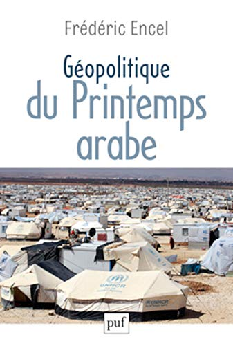 9782130619963: Géopolitique du Printemps arabe