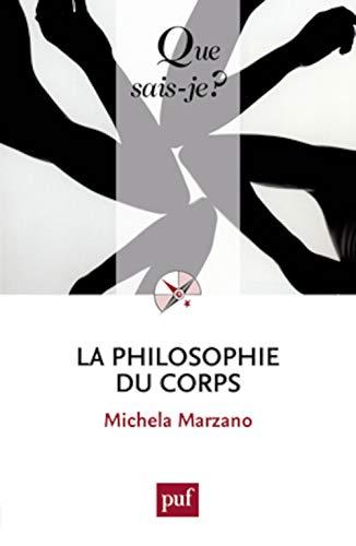9782130619987: La philosophie du corps