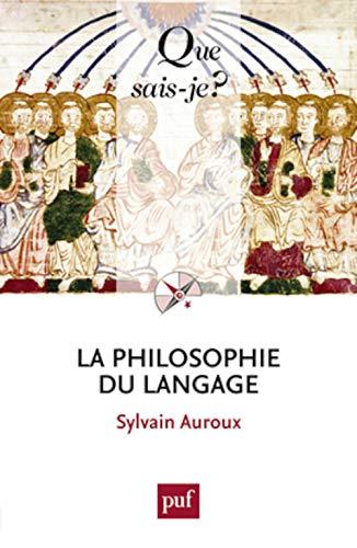 9782130620266: La philosophie du langage (2ed) qsj 1765