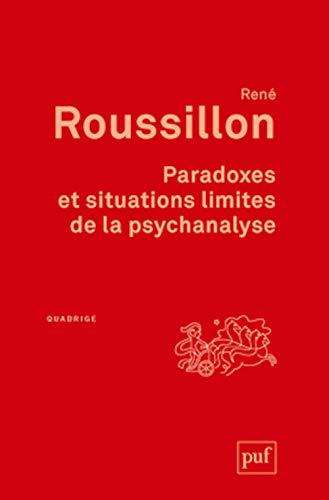 9782130620617: Paradoxes et situations limites de la psychanalyse