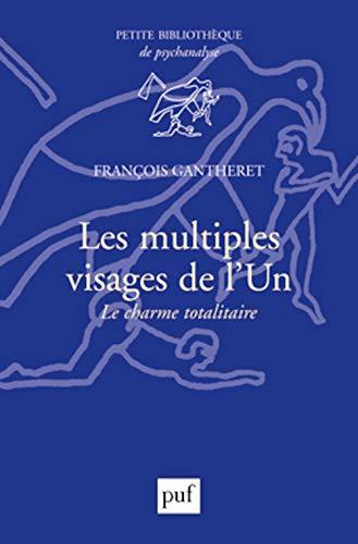 Multiples visages de l'un (Les): Gantheret, Fran�ois