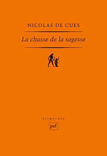 La chasse de la sagesse: Nicolas de Cusa