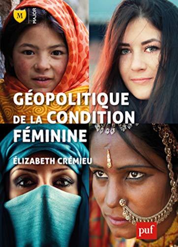 9782130621300: Géopolitique de la condition féminine (Major)