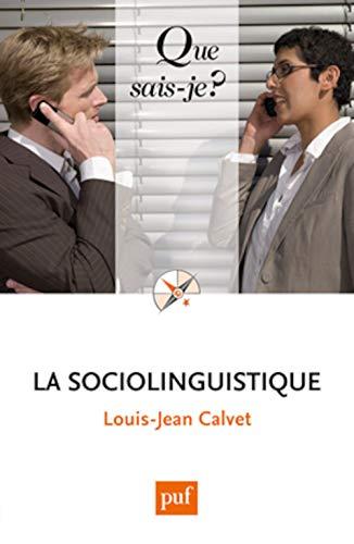 9782130621478: La sociolinguistique (8ed) qsj 2731 (Que sais-je ?)