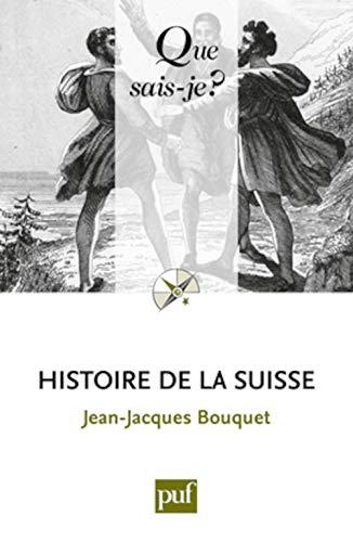 9782130621614: Histoire de la suisse (9ed) qsj 140. (Que sais-je ?)