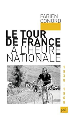 9782130621669: Le Tour de France à l'heure nationale