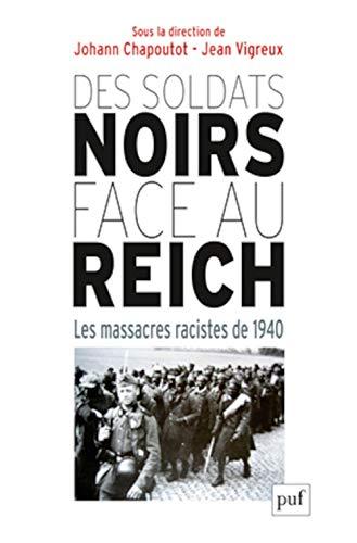 Des soldats noirs face au Reich: Chapoutot, Johann