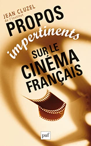 9782130624318: Propos impertinents sur le cinéma français
