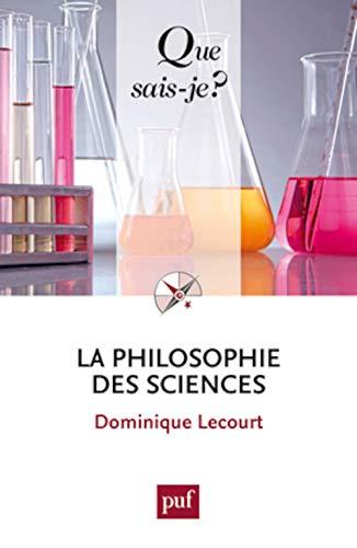 Philosophie des sciences (La) [nouvelle édition]: Lecourt, Dominique