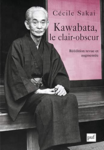 Kawabata, le clair-obscur (2e édition): Cecile Sakai