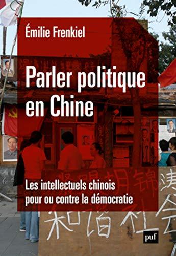 Parler politique en Chine: Emilie Frenkiel