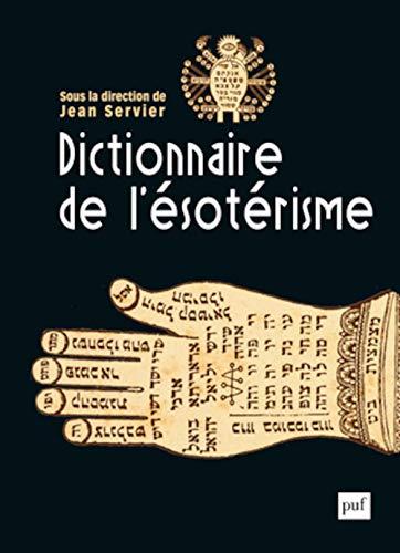 9782130624608: Dictionnaire de l'ésotérisme