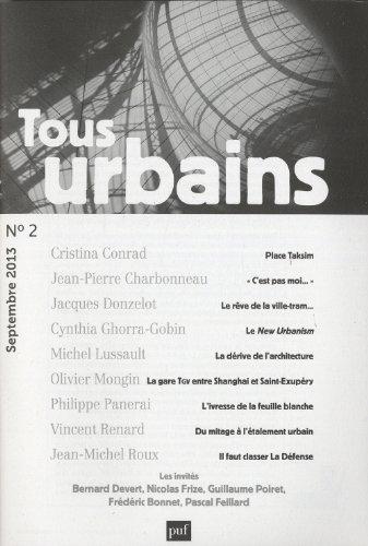 9782130625803: Tous urbains, N° 2, Septembre 2013 : Faut-il liquider la voiture ?