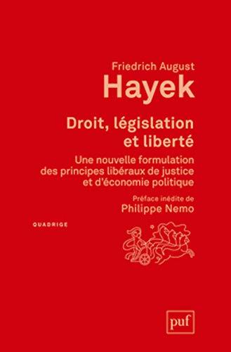 Droit, législation et liberté [nouvelle édition]: Hayek, Friedrich A.