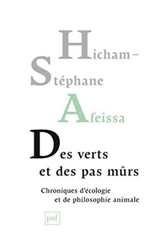Des verts et des pas mûrs: Afeissa, Hicham-Stéphane