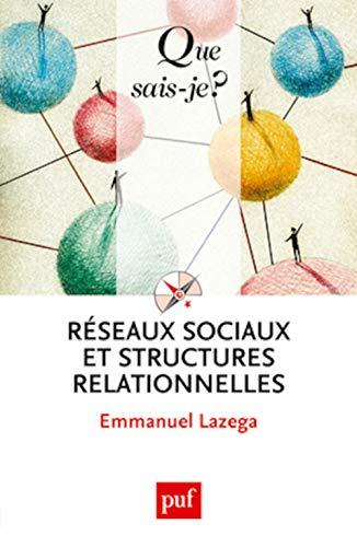 9782130626589: Reseaux sociaux et structures relationnelles (3ed)