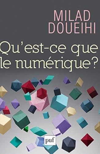 9782130627180: Qu'est-ce que le numérique ?