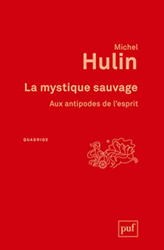 9782130627302: La mystique sauvage