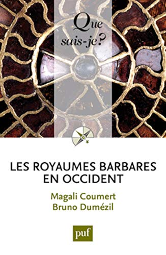 9782130627340: Les royaumes barbares en Occident (Que sais-je ?)