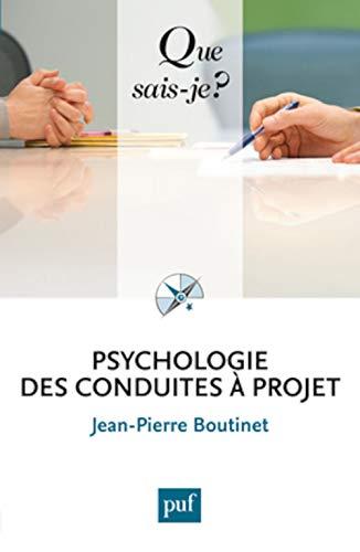 Psychologie des conduites à projet [nouvelle édition]: Boutinet, Jean-Pierre