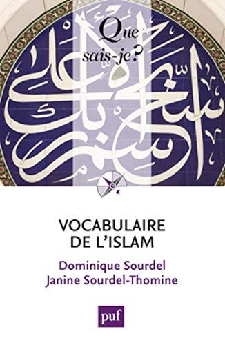 Vocabulaire de l'islam [nouvelle édition]: Sourdel, Dominique