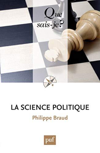 La science politique: Braud, Philippe